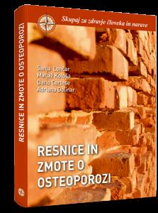 RESNICE IN ZMOTE O OSTEOPOROZI - LONČAR, KOLOŠA, CORTESE, DOLINAR