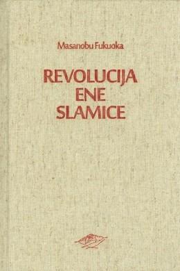 REVOLUCIJA ENE SLAMICE - MASANOBU FOKUOKA